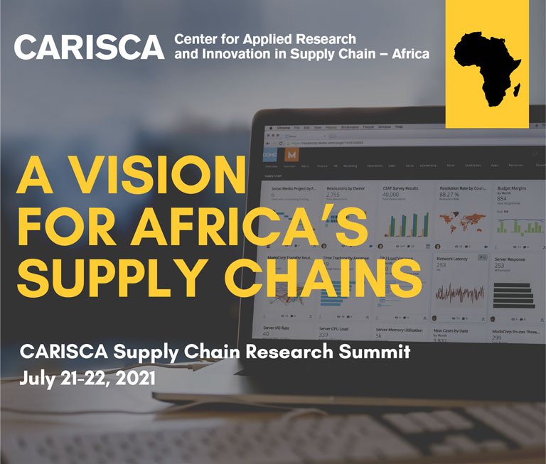 CARISCA Supply Chain Research Summit: A Vision for Africa's Supply Chains, July 21-22, 2021