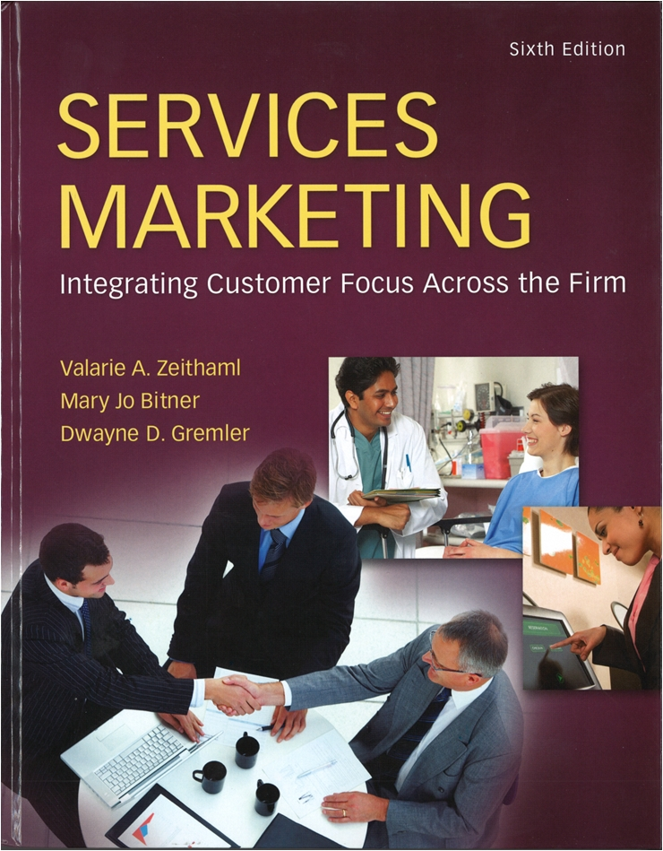 Services marketing center for services leadership services marketing integrating customer focus across the firm sixth edition fandeluxe Image collections